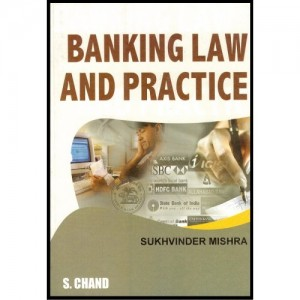 S. Chand's Banking Law and Practice 1/e by Sukhvinder Mishra