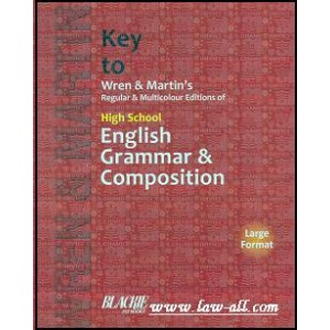 S. Chand's Key to Wren & Martin's Regular & Multicolour Editions Of High School English Grammar & Composition [Large Format]