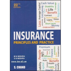 S. Chand's Insurance Principles and Practice For B.S.L & L.L.B by M. N. Mishra & Dr. S. B. Mishra