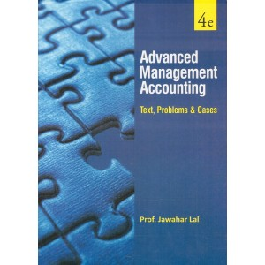 S. Chand's Advanced Management Accounting Text, Problems & Cases (AMA) by Prof. Jawahar Lal