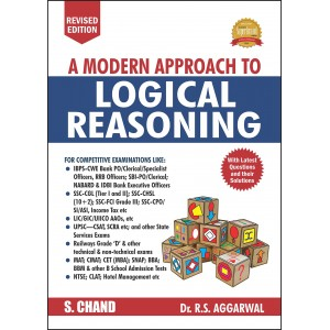 S. Chand's A Modern Approach to Logical Reasoning by Dr. R. S. Aggarwal