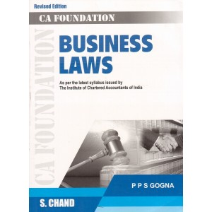 S. Chand's Business Laws for CA Foundation November 2018 Exam [New Syllabus] by P P S Gogna