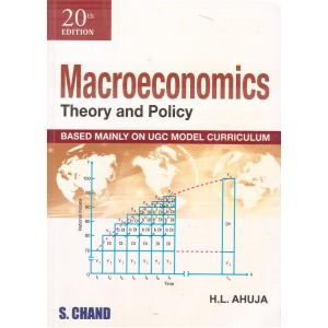 S. Chand Publication's Macroeconomics Theory & Policy by Dr. H. L. Ahuja