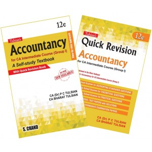 Tulsian's Accountancy for CA Intermediate Group I [New Syllabus] with Quick Revision Book by Dr. P. C. Tulsian & CA. Bharat Tulsian | S. Chand Publishing