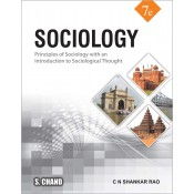 S. Chand's Sociology: Principles of Sociology with an Introduction to Sociological Thought by C. N. Shankar Rao