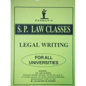 S. P. Law Class's Notes on Legal Writing Notes for BSL & LL.B Law Students by Prof. A. U. Pathan Sir