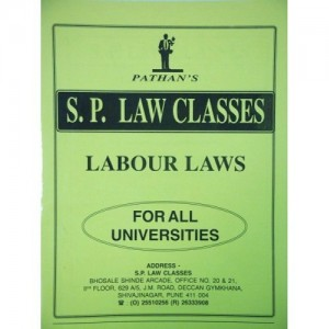 Prof. A. U. Pathan Sir's Labour Laws Notes for Law Students by S. P. Law Classes