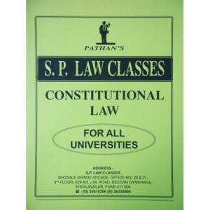 Pathan's Notes of Constitutional Law For B.S.L & LL.B by S. P. Class