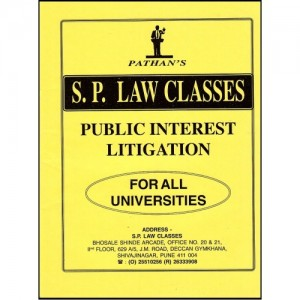 Pathan's Public Interest Litigation (PIL) Notes for Law Students by S. P. Classes