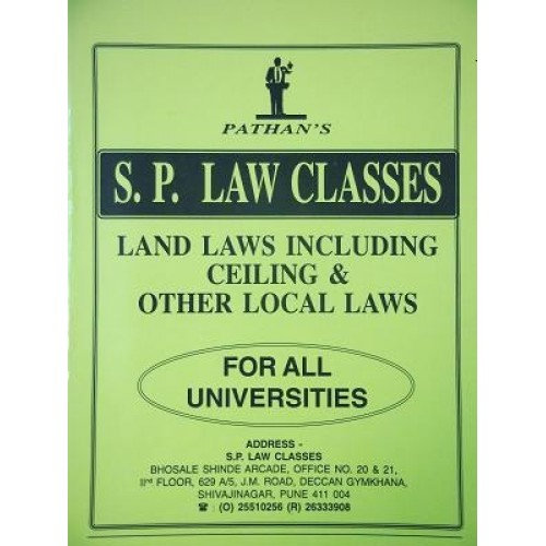 S. P. Law Class's Notes on Land Laws Including Celling and Other Local Laws by Prof. A. U. Pathan