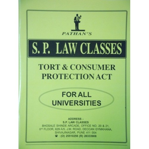Pathan's Notes of Law of Torts and Consumer Protection Act For B.S.L & LL.B by S. P. CLass