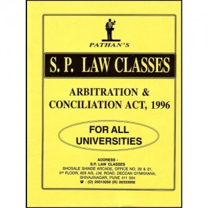 S. P. Law Classes Notes on Arbitration, Conciliation & ADR for BSL/LL.B Students by Prof. A. U. Pathan Sir
