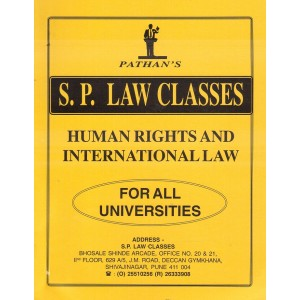 S. P. Law Classe's Notes on Human Rights & International Law for BSL/LL.B Students by Prof. A. U. Pathan Sir