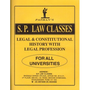 S. P. Classes Legal & Constitutional History with Legal Profession for BA LL.B & LL.B by Prof. A. U. Pathan | Pathan Notes