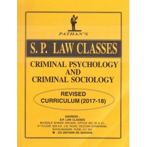 Pathan's Criminal Psychology & Criminal Sociology for BA.LLB & LL.B [New Syllabus] by Prof. A. U. Pathan | S. P. Law Classes