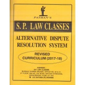 Pathan's Alternative Dispute Resolution System [ADR] for BA. LL.B [New Syllabus] by Prof. A. U. Pathan | S. P. Law Classes