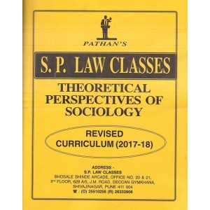 Pathan's Theoretical Perspectives of Sociology for BA. LL.B [New Syllabus] by Prof. A. U. Pathan | S. P. Law Class
