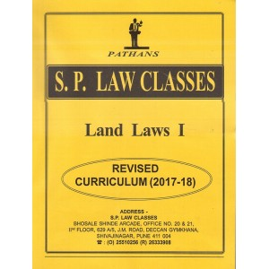 S. P. Law Class's Land Laws I for BA. LL.B & LL.B [New Syllabus] by Prof. A. U. Pathan