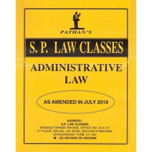Prof. A. U. Pathan Sir's Administrative Law for BA.LL.B & LL.B [July 2019 New Syllabus] by S. P. Classes
