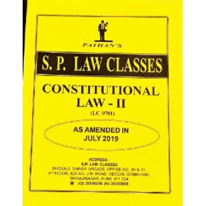 S. P. Law Class's Constitutional Law II for BA. LL.B [July 2019 Syllabus] by Prof. A. U. Pathan
