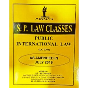 S. P. Law Class's Public International Law for BA. LL.B [July 2019 Syllabus] by Prof. A. U. Pathan