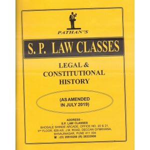 S. P. Classes Legal & Constitutional History for BA LL.B & LL.B [July 2019 Syllabus] by Prof. A. U. Pathan | Pathan Notes
