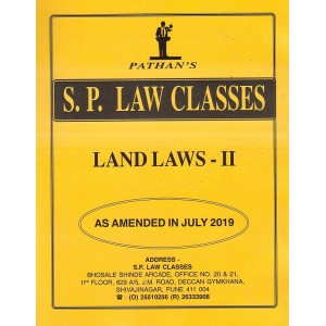 S. P. Law Class's Land Laws II for BA. LL.B & LL.B [July 2019 New Syllabus] by Prof. A. U. Pathan