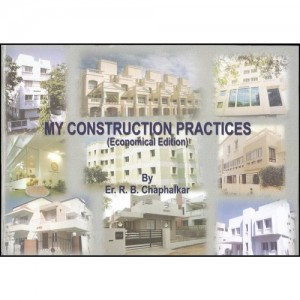 Sakal Prakashan's My Construction Practices (Economial Edtion) by Er. R.B. Chaphalkar