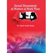Satyam Law International's Sexual Harassment of Women at Work Place by Dr. Swati Jindal Garg