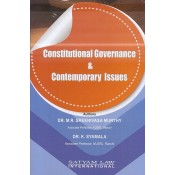 Satyam Law International's Constitutional Governance & Contemporary Issues by Dr. M. R. Sreenivasa Murthy, Dr. K. Syamala