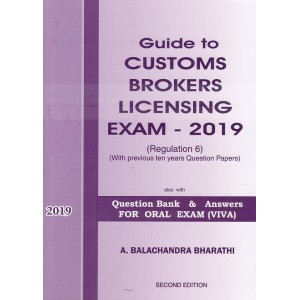 Sivaanthi's Guide to Customs Brokers Licensing Exam 2019 with Question Bank & Answers for Oral Exam (VIVA) by A. Balachandra Bharathi