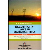 Shanti Law House's Electricity Laws in Maharashtra by A. D. Mohgaonkar