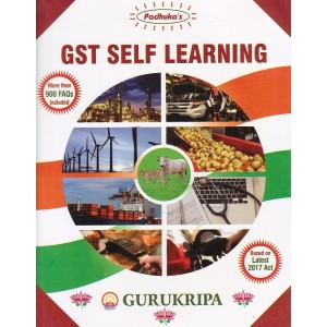 Padhuka's GST Self Learning 2017-18 by Shree Gurukripa Institute of Management