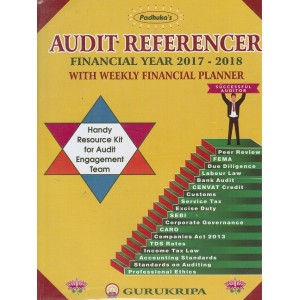 Padhuka's Audit Referencer for Financial Year 2017-18 with Weekly Financial Planner by Shree Gurukripa Institute of Management