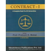 Shrutishreya Publication's Contract I : A Complete Book for All Universities for BA LL.B & LL.B by Prof. Prakash K. Mokal
