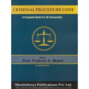Shrutishreya Publication's Criminal Procedure Code (Cr.P.C.) for LL.B By Prof. Prakash K. Mokal