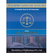 Shrutishreya Publication's Interpretation of Statutes for BA. LL.B & LL.B By Prof. Prakash K. Mokal