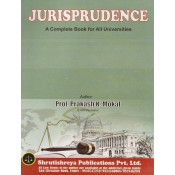 Shrutishreya Publication's Jurisprudence for BA.LL.B & LL.B By Prof. Prakash K. Mokal