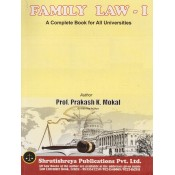 Shrutishreya Publication's Family Law I for BA.LL.B & LL.B By Prof. Prakash K. Mokal