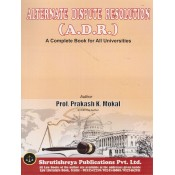 Shrutishreya Publication's Alternate Dispute Resolution (ADR) for BA.LL.B & LL.B By Prof. Prakash K. Mokal