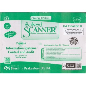 Shuchita Prakashan's Information Systems Control & Audit [ISCA] Solved Scanner for CA Final Group II Paper 6 May 2019 Exam by Gourab & Arpita Ghose