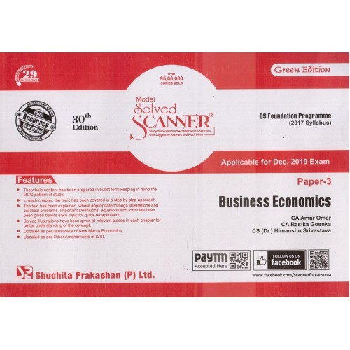 Shuchita Prakashan's Business Economics Solved Scanner for CS Foundation Paper 3 December 2019 Exam (2017 Syllabus) by CA Amar Omar, CA. Rasika Goenka