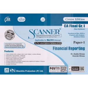 Shuchita Prakashan's Financial Reporting Solved Scanner for CA Final Group I Paper 1 May 2020 Exam [New Syllabus] by Dr. Arpita Ghose