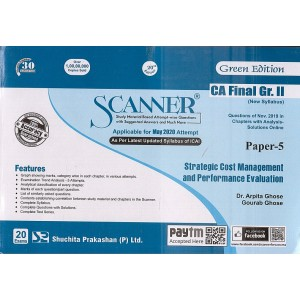 Shuchita Prakashan's Strategic Cost Management & Performance Evaluation Solved Scanner for CA Final Group II Paper 5 for May 2020 Exam (New Syllabus)