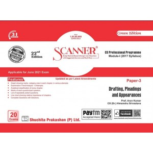 Shuchita Prakashan's Drafting, Pleadings and Appearances Solved Scanner for CS Professional Module I Paper 3 for June 2021 Exam [2017 New Syllabus] by Dr. Arun Kumar