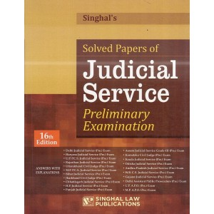 Singhal's Solved Papers of Judicial Services Preliminary Examinations 2020: Answers with Explanations [JMFC] by Singhal Law Publication