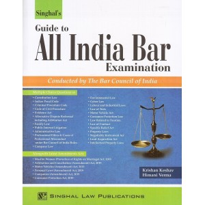 Singhal's Guide to All India Bar Examination 2020 [AIBE] by Krishan Keshav, Himani Verma