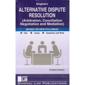 Singhal's Alternative Dispute Resolution (Arbitration, Conciliation Negotiation and Mediation) by Krishan Keshav | Dukki Law Notes