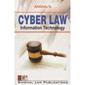 Singhal's Cyber Law: Information Technology for LL.B (New Syllabus) by Manav Malhotra| Dukki Law Notes