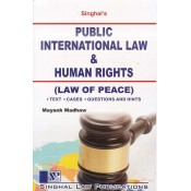 Singhal's Public International Law & Human Rights (Law of Peace) for LL.B by Mayank Madhaw| Dukki Law Notes